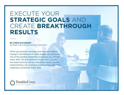 Guide: Execute Your Strategic Goals and Create Breakthrough Results