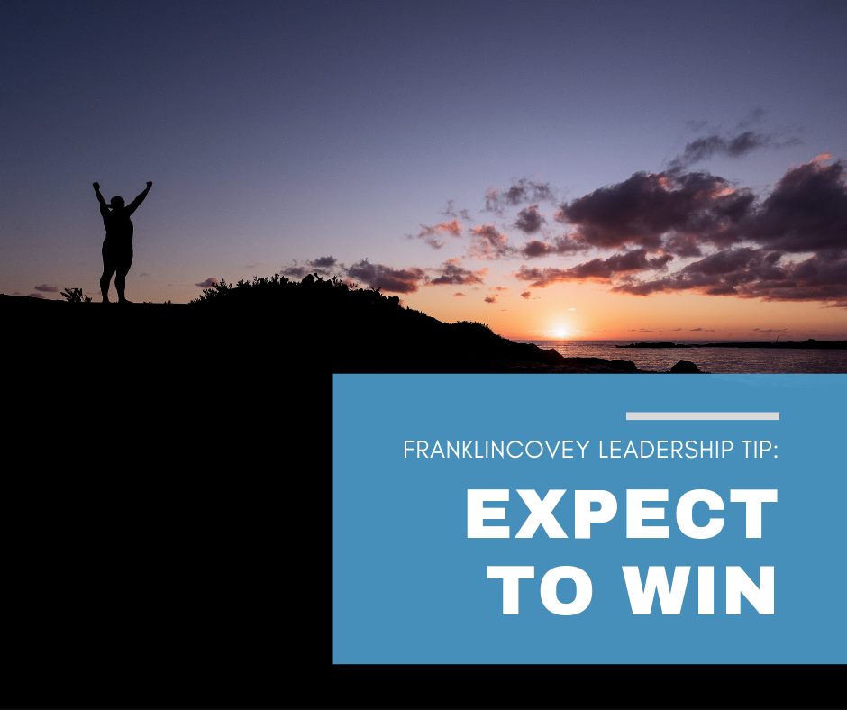 Leadership Tip: Expect to Win