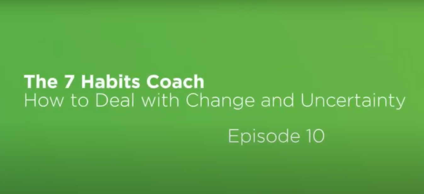 Video: The 7 Habits Coach: Episode 10