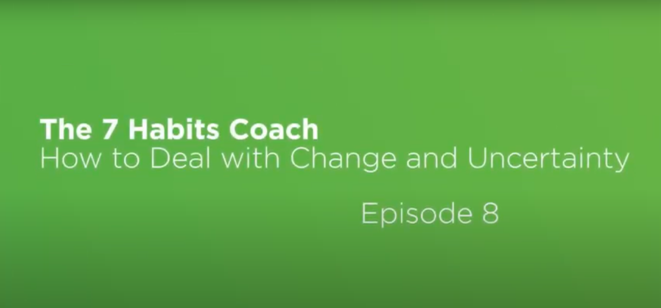 Video: The 7 Habits Coach: Episode 8