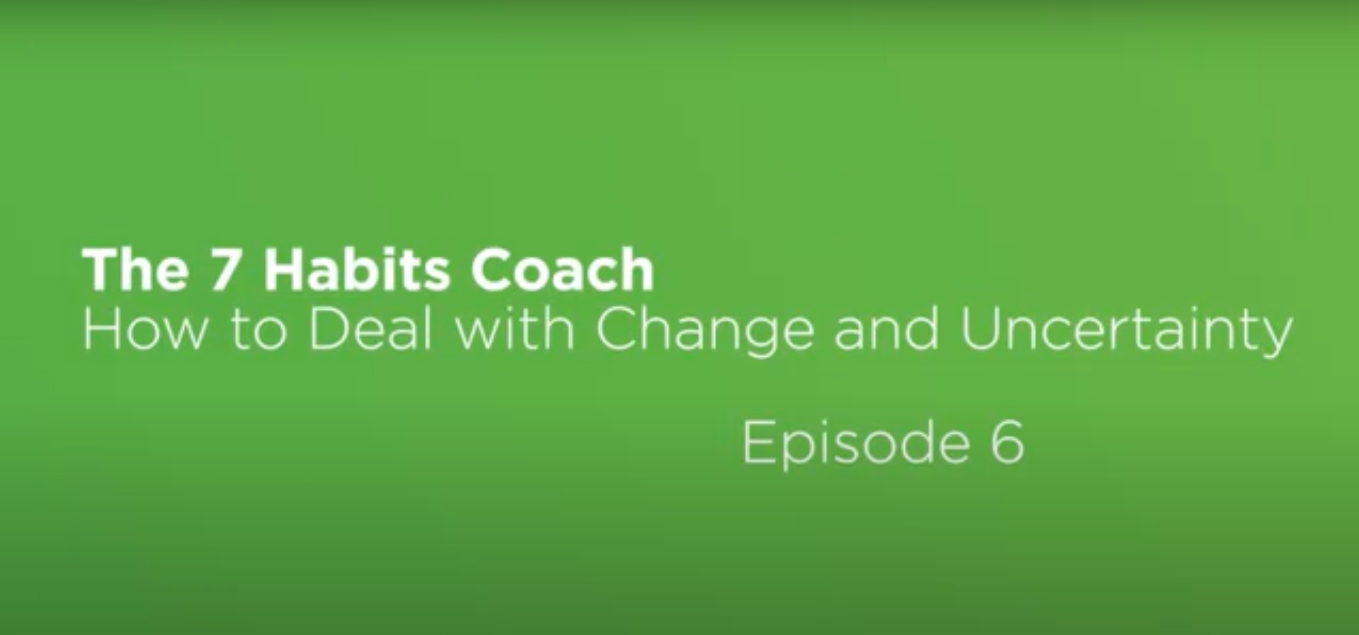 Video: The 7 Habits Coach: Episode 6