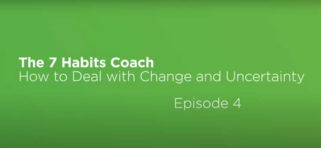 Video: The 7 Habits Coach: Episode 4