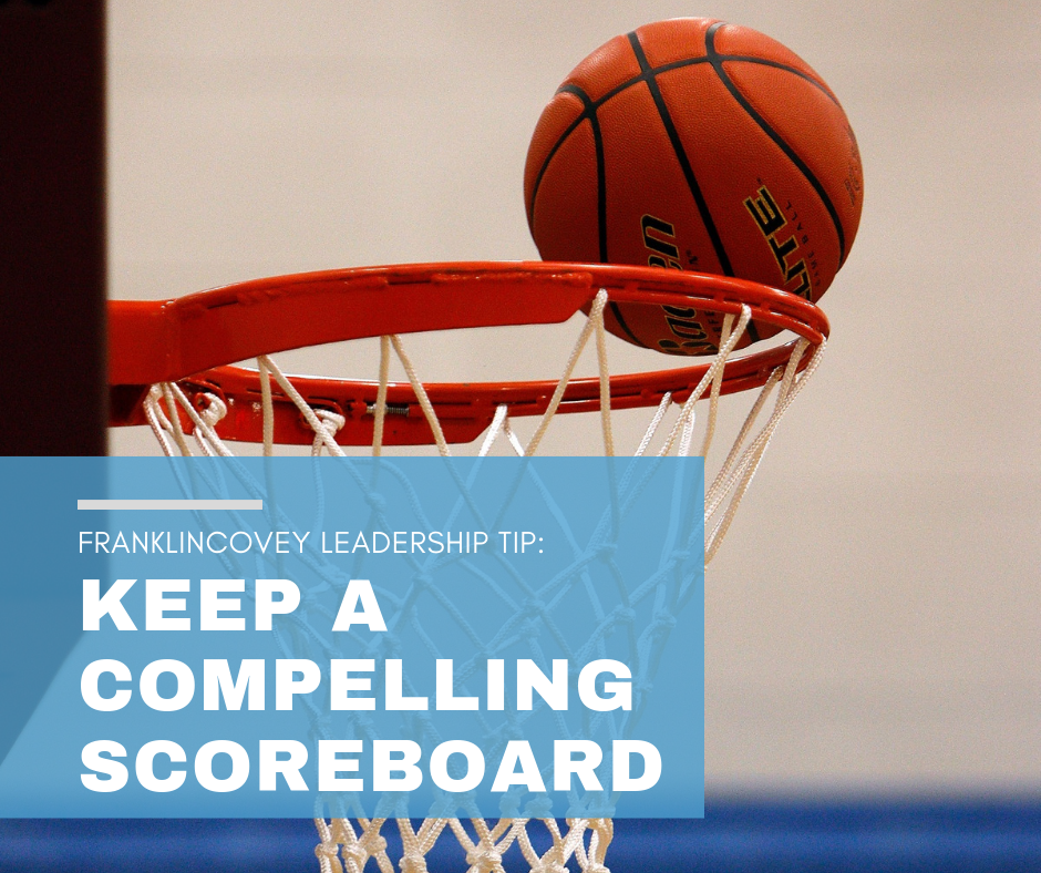 Leadership Tip: Keep a Compelling Scoreboard