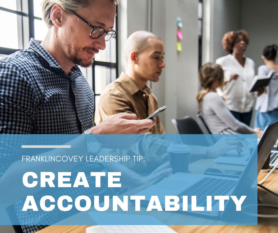 Leadership Tip: Create Accountability