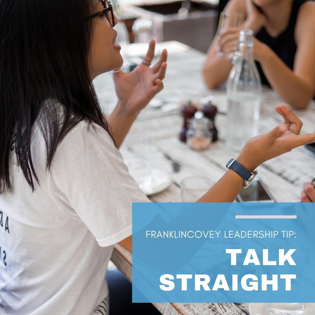 Leadership Tip: Talk Straight