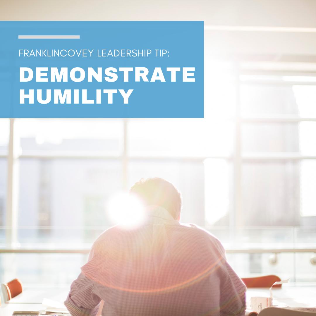 Leadership Tip: Demonstrate Humility