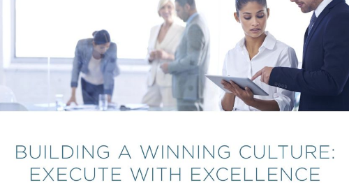 Whitepaper: Building a Winning Culture - Execute With Excellence
