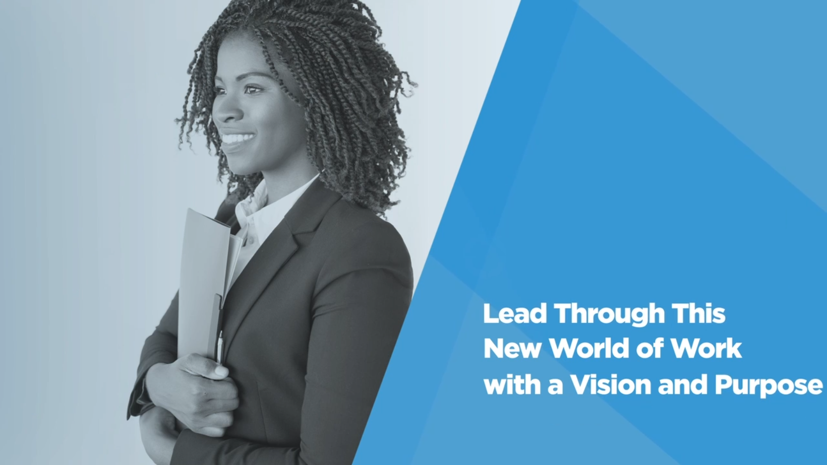 Video: Be a Better Leader: Lead With Vision and Purpose