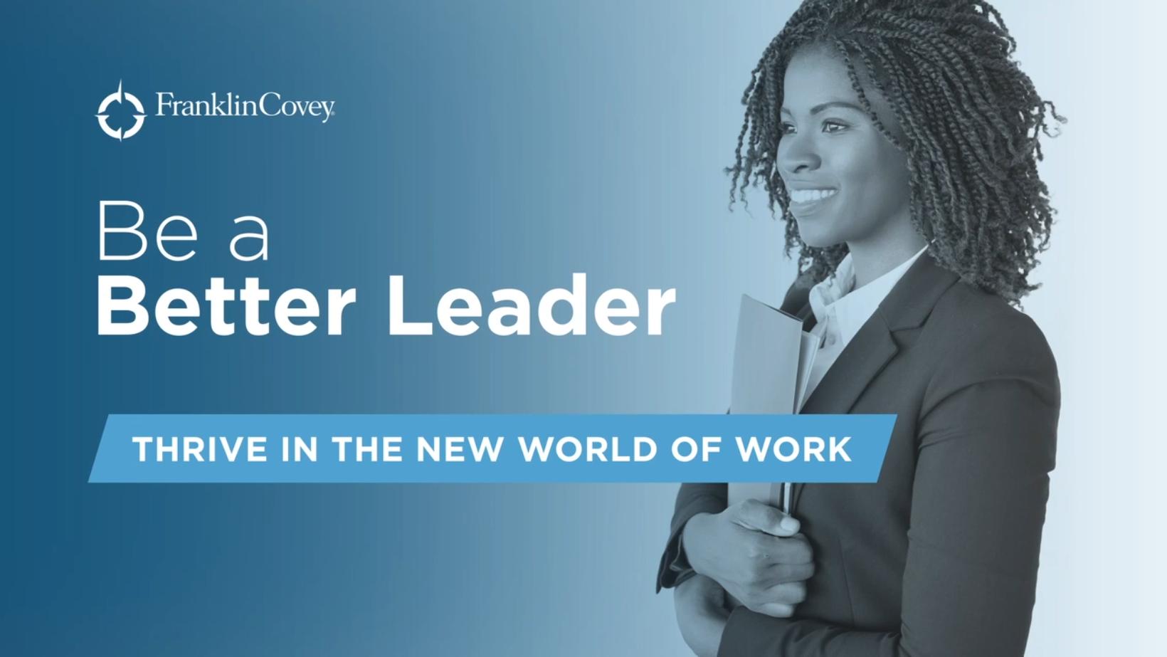 Video: Be a Better Leader - Utilize Next-Level Self-Awareness