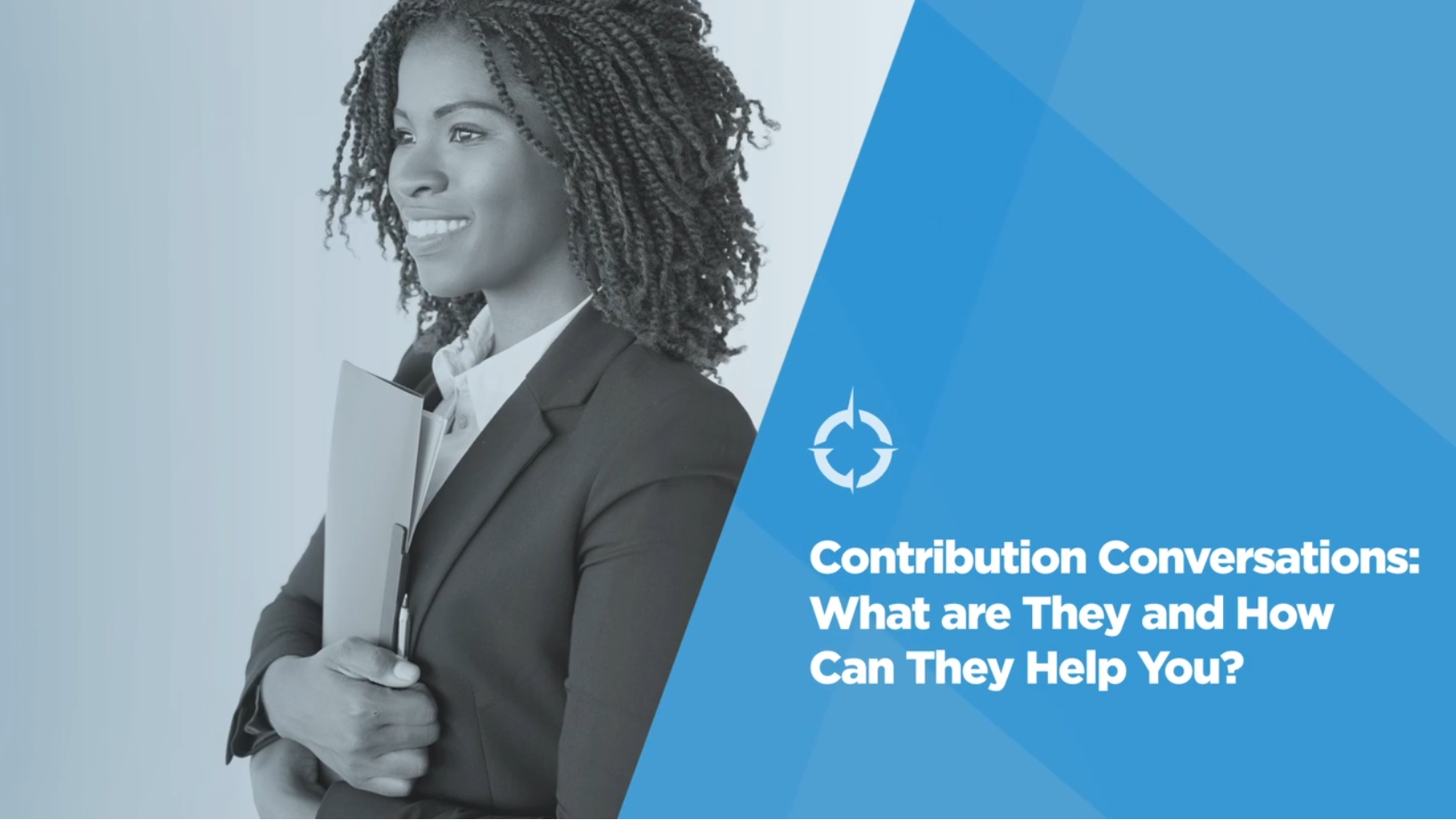 Video: Be a Better Leader - Contribution Conversations